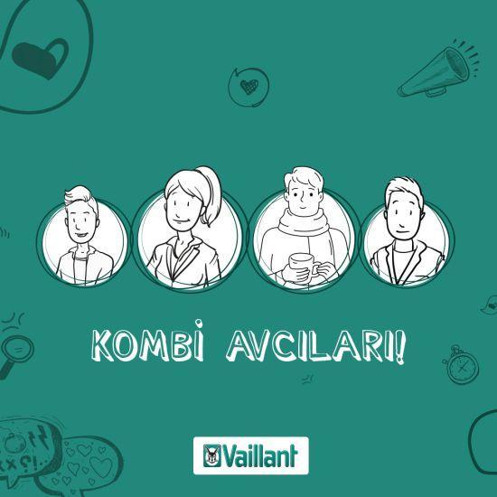 """Vaillant Türkiye'den """"Kombi Avcıları"""" Kampanyası"""