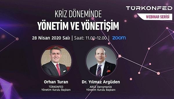 """TÜRKONFED'in 7. Webinarında """"Kriz Döneminde Yönetim ve Yönetişim"""" Ele Alındı"""