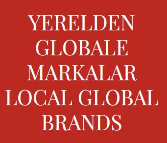 """Yerelden Globale Markalar Konferansı, """"Global Kadınlarımız"""" Ana Temasıyla Düzenlenecek"""