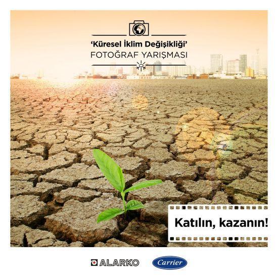 Alarko Carrier'ın 5. Küresel İklim Değişikliği Fotoğraf Yarışması Başladı
