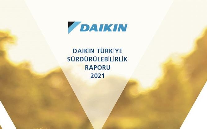 Daikin Türkiye, İlk Sürdürülebilirlik Raporunu Yayınladı