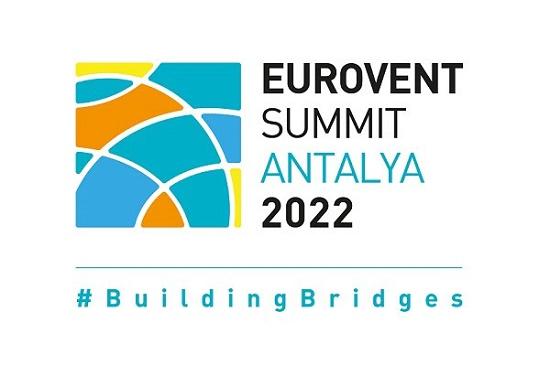 2022 EUROVENT Zirvesinin Yeni Tarihi Açıklandı