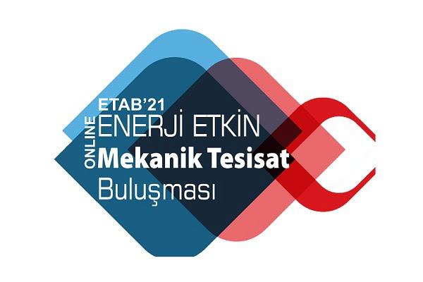 Enerji Etkin Mekanik Tesisat Buluşması (ETAB'21) için Geri Sayım Başladı