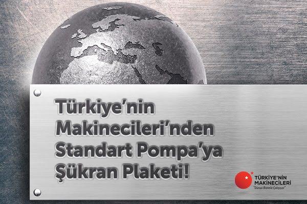 Türkiye'nin Makinecileri'nden Standart Pompa'ya Şükran Plaketi