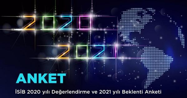 İSİB'den 2020 Yılı Değerlendirme ve 2021 Yılı Beklentiler Anketi