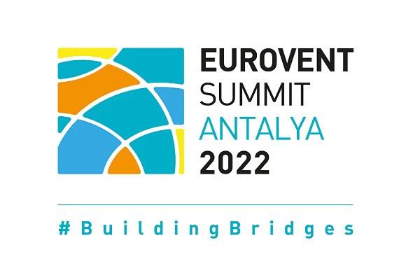 Eurovent Zirvesi 2022'ye Ertelendi
